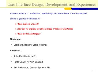 User Interface Design, Development, and Experiences