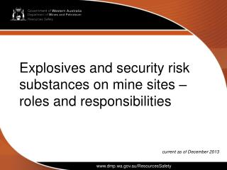 Explosives and security risk substances on mine sites   roles and responsibilities