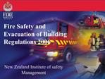 Fire Safety and Evacuation of Building Regulations 2006