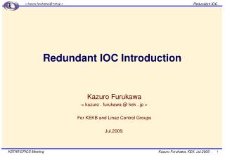 Redundant IOC Introduction