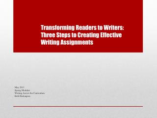 Transforming Readers to Writers:  Three Steps to Creating Effective Writing Assignments
