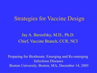 Strategies for Vaccine Design