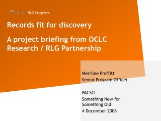 Records fit for discovery   A project briefing from OCLC Research