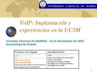 VoIP: Implantaci n y experiencias en la UC3M