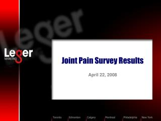 Joint Pain Survey Results    April 22, 2008