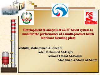 Development  analysis of an IT based system to monitor the performance of a multi-product batch lubricant blending plant