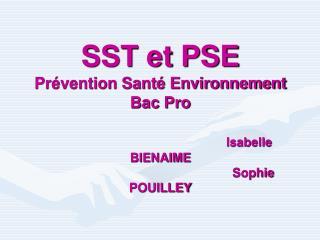 SST et PSE Pr vention Sant  Environnement Bac Pro                                          Isabelle  BIENAIME