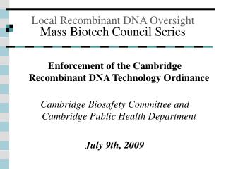 Local Recombinant DNA Oversight Mass Biotech Council Series