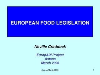EUROPEAN FOOD LEGISLATION