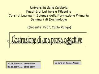 Universit  della Calabria   Facolt  di Lettere e Filosofia Corsi di Laurea in Scienze della Formazione Primaria Seminari