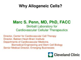 Why Allogeneic Cells