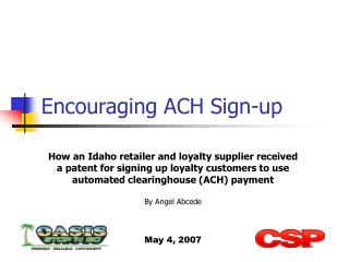 Encouraging ACH Sign-up