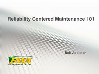 Reliability Centered Maintenance 101