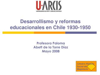 Desarrollismo y reformas educacionales en Chile 1930-1950