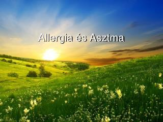 Allergia  s Asztma
