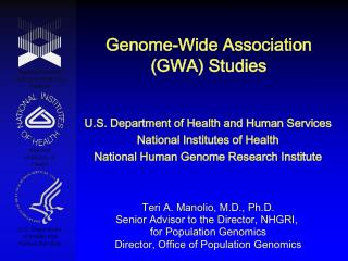 Genome-Wide Association GWA Studies