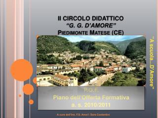 II CIRCOLO DIDATTICO  G. G. D AMORE  Piedimonte Matese CE