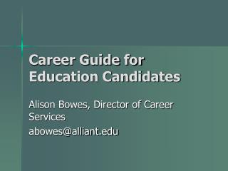 Career Guide for Education Candidates