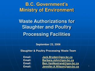 B.C. Government s  Ministry of Environment  Waste Authorizations for Slaughter and Poultry Processing Facilities