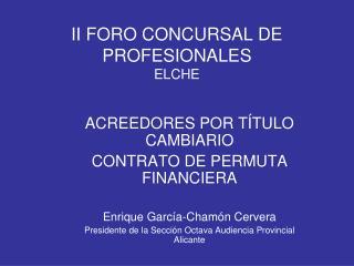II FORO CONCURSAL DE PROFESIONALES ELCHE