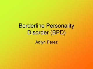 Borderline Personality Disorder BPD
