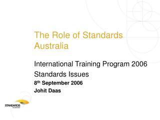 The Role of Standards Australia