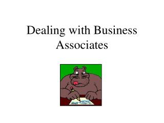 Dealing with Business Associates