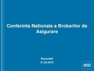 Conferinta Nationala a Brokerilor de Asigurare