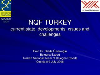 NQF TURKEY current state, developments, issues and challenges