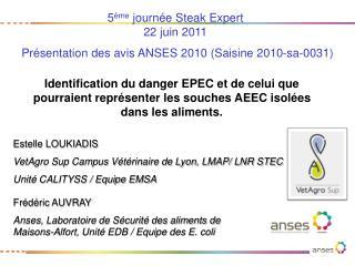Identification du danger EPEC et de celui que pourraient repr senter les souches AEEC isol es dans les aliments.
