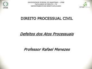 UNIVERSIDADE FEDERAL DO AMAZONAS   UFAM FACULDADE DE DIREITO   FD  DEPARTAMENTO DE DIREITO APLICADO