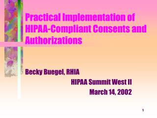 Practical Implementation of HIPAA-Compliant Consents and Authorizations