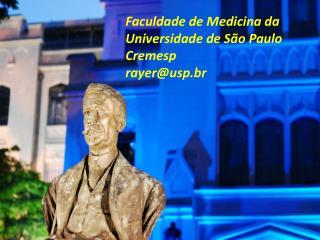 Faculdade de Medicina da Universidade de S o Paulo Cremesp rayerusp.br