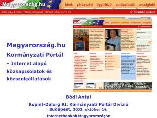 Magyarorsz g.hu Korm nyzati Port l - Internet alap  k zkapcsolatok  s k zszolg ltat sok
