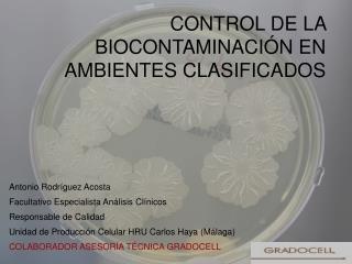 CONTROL DE LA BIOCONTAMINACI N EN AMBIENTES CLASIFICADOS