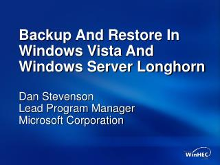 Backup And Restore In Windows Vista And Windows Server Longhorn