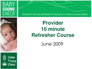 Provider 10 minute Refresher Course