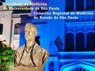 Faculdade de Medicina  da Universidade de S o Paulo