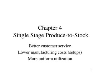 Chapter 4  Single Stage Produce-to-Stock