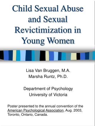 Child Sexual Abuse and Sexual Revictimization in Young Women