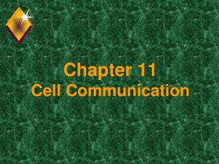 Chapter 11 Cell Communication