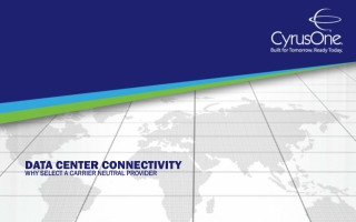 Data Center Connectivity: Why Select a Carrier Neutral Provi
