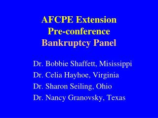 AFCPE Extension  Pre-conference Bankruptcy Panel