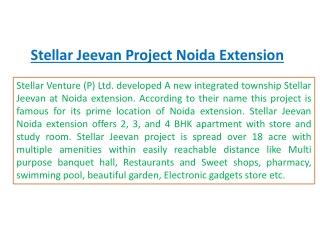 Stellar Jeevan Noida %%+919899303232%% Stellar Jeevan Noida
