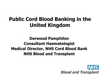 Public Cord Blood Banking in the United Kingdom