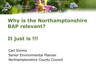 Why is the Northamptonshire BAP relevant