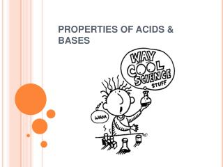 PROPERTIES OF ACIDS  BASES