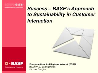 Success   BASF s Approach to Sustainability in Customer Interaction