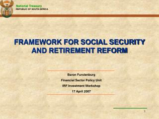 FRAMEWORK FOR SOCIAL SECURITY AND RETIREMENT REFORM