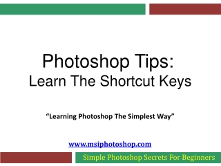 Photoshop Tips - Learn The Shortcut Keys